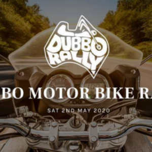 2nd Attempt - 2nd Annual Dubbo Motor Bike Rally 2021