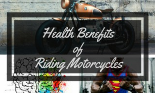 UCLA study shows,riding a Motorcycle Is Good for Your Health